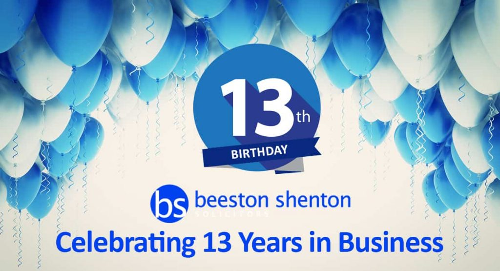 Beeston Shenton Solicitors Turn 13 Today!