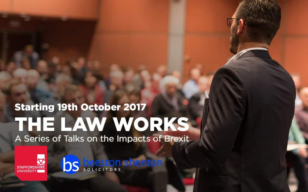 "Staffordshire University ""The Law Works"" First Talk on 19th October"